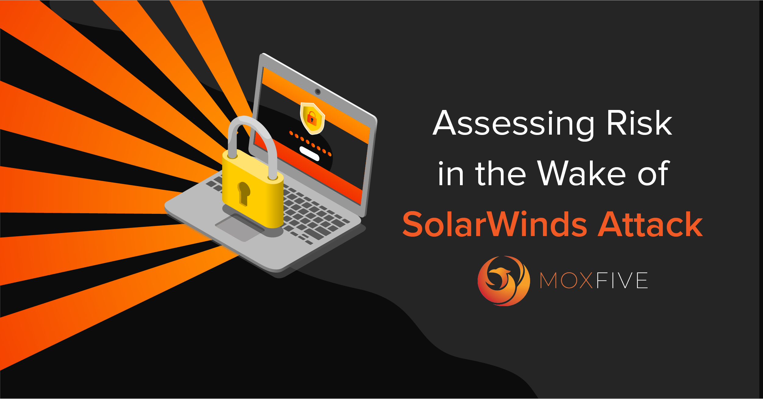 Assessing Risk in the Wake of SolarWinds Attack