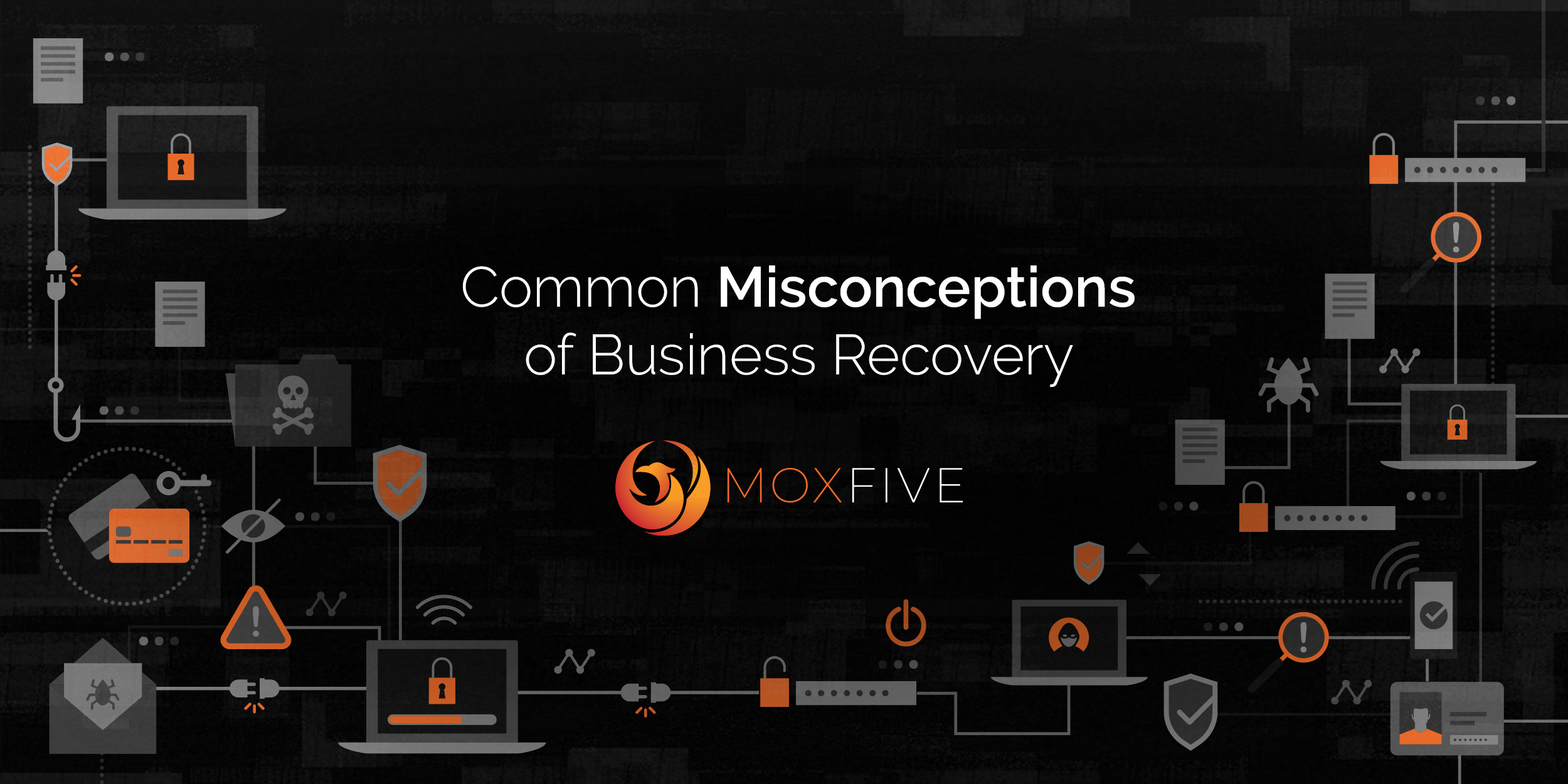 Common Misconceptions of Business Recovery