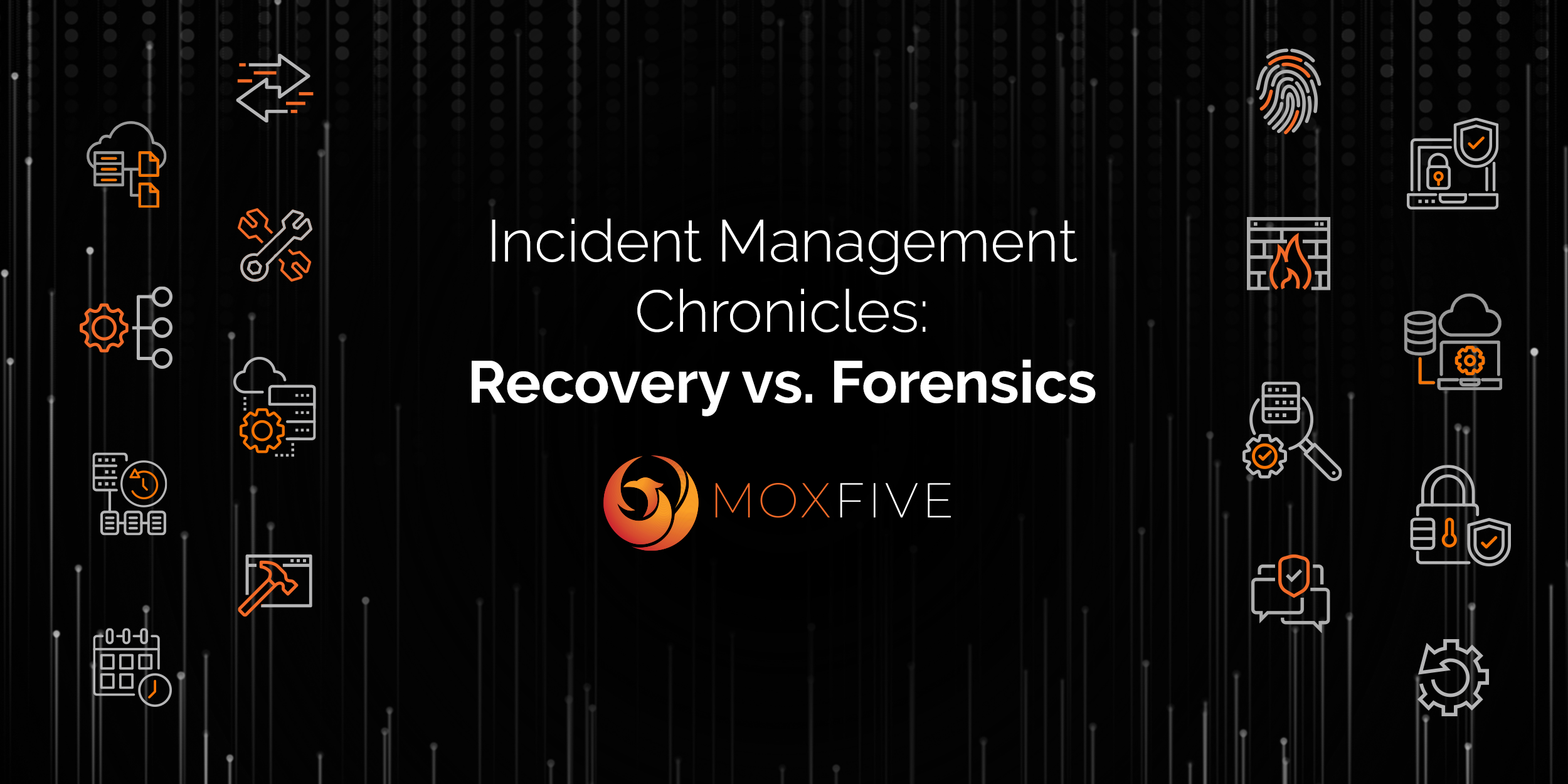 Incident Management Chronicles: Recovery vs Forensics