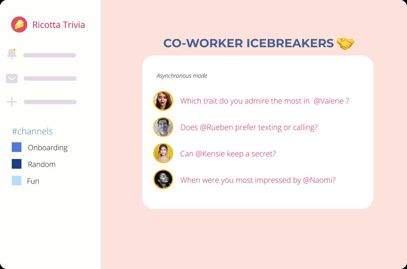 Co-workers Ice-breakers Slack
