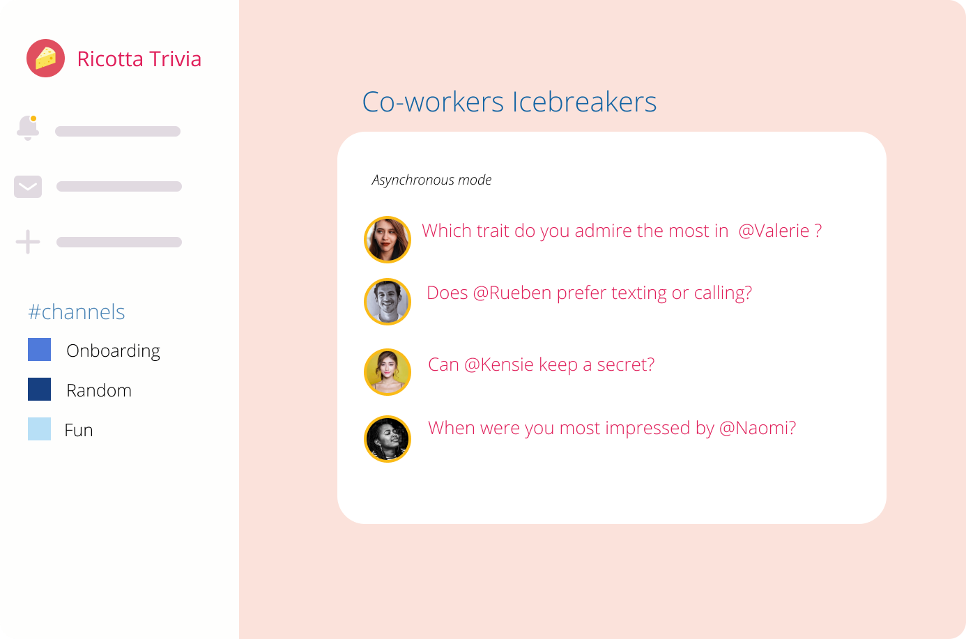 Co-workers Icebreaker Questions Slack