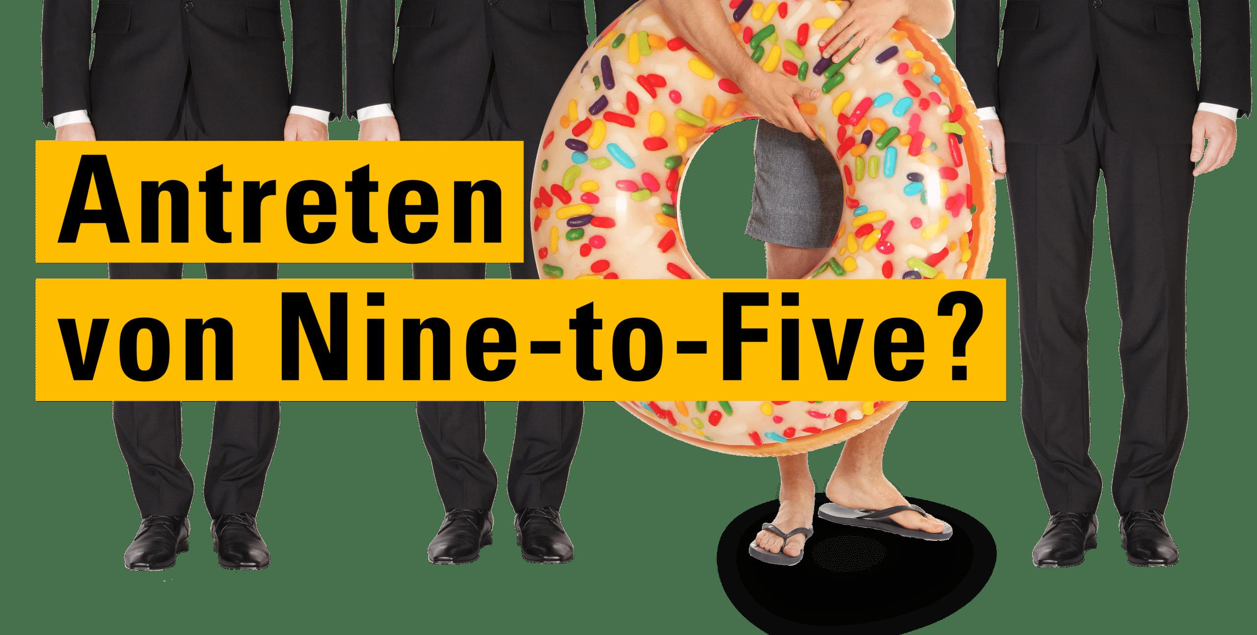 Arbeitszeiten – nicht nine-to-five