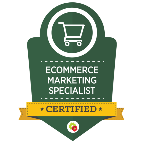 Ecommerce Marketing Specialist Certified
