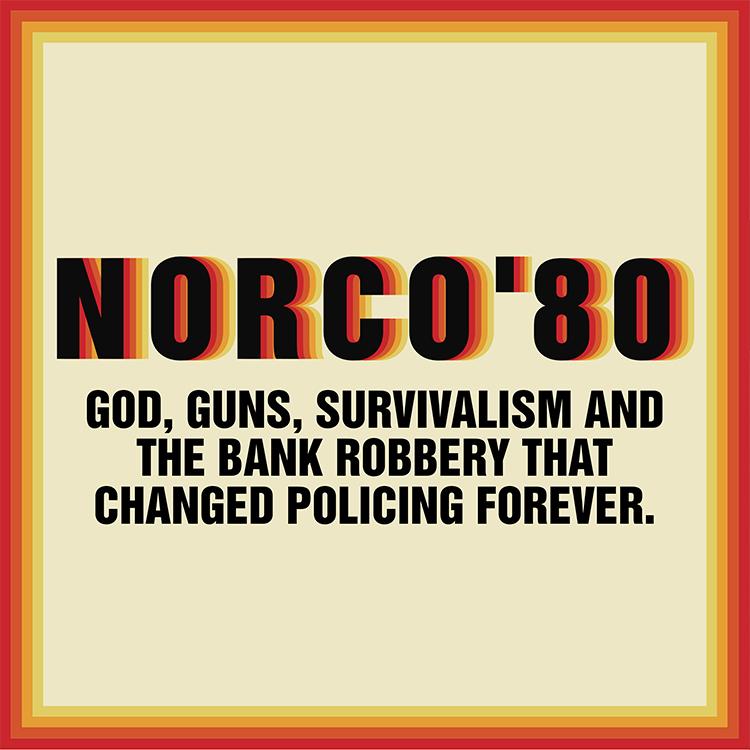 "LAist Studios Launches ""Norco '80"" Podcast"