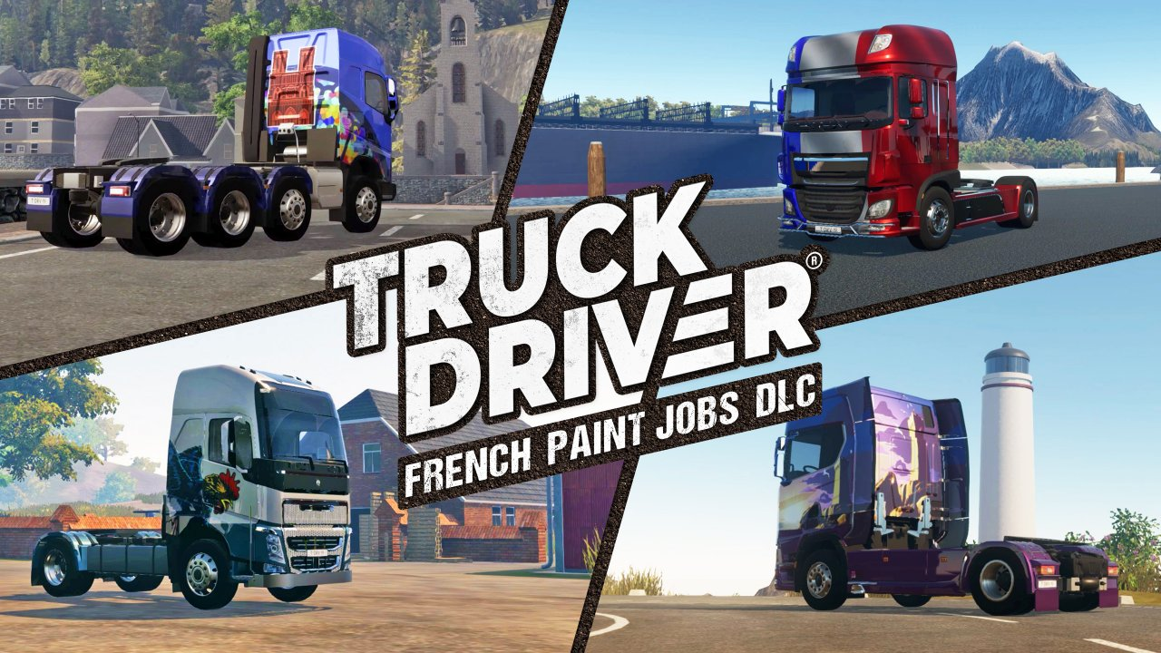 """Vive la France!"" Truck Driver® brings 'French Paint Jobs' DLC to PlayStation®4 and Xbox One"