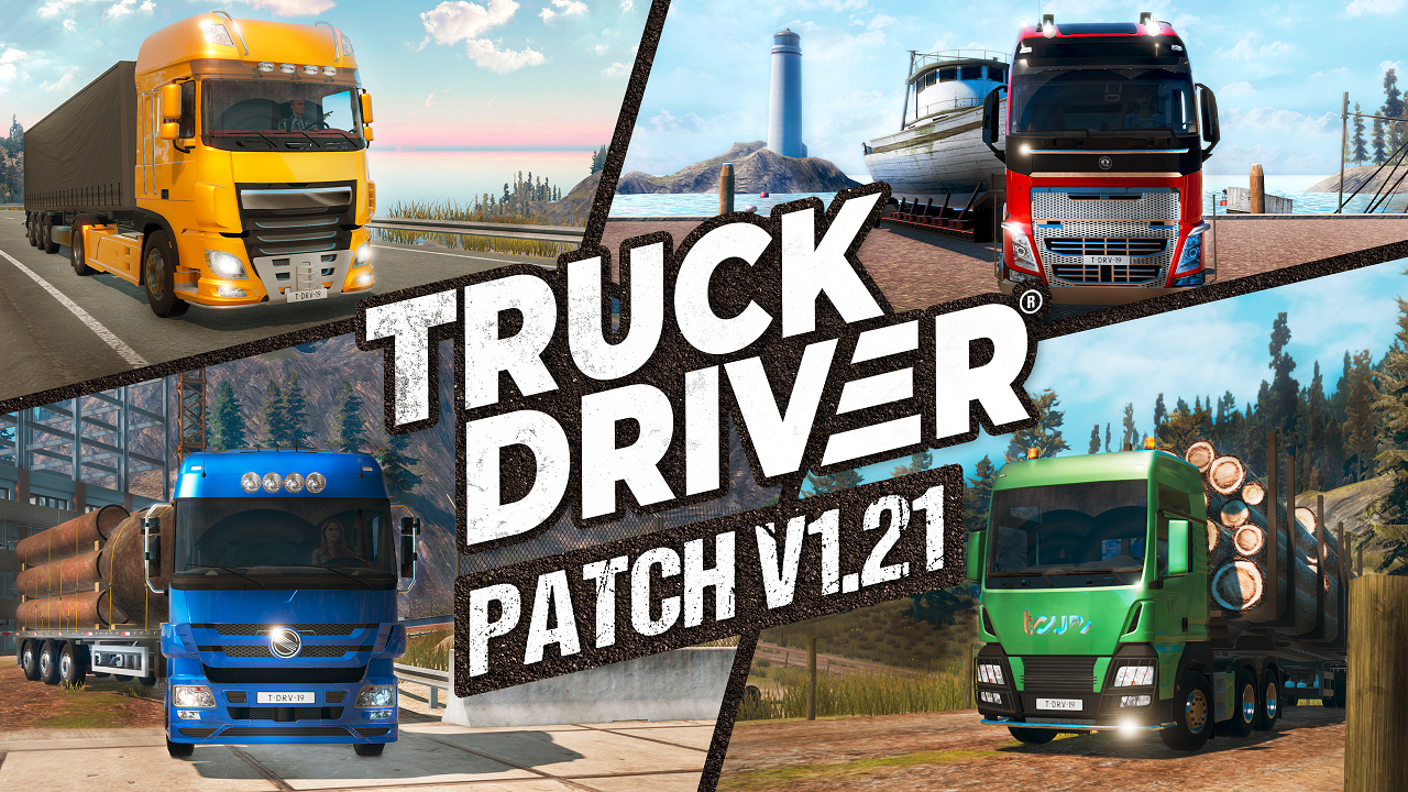 Truck Driver® releases update V1.21 on PlayStation®4 and Xbox One