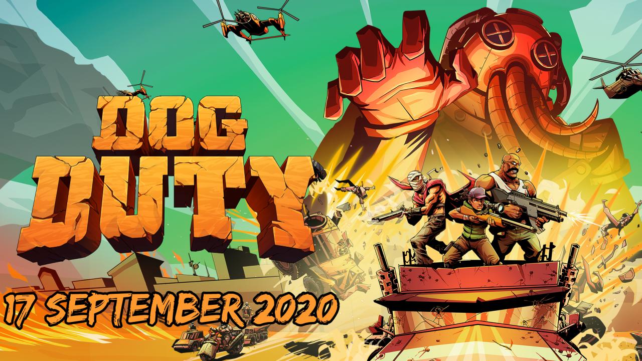 Dog Duty is ready to wreak havoc on September 17, 2020
