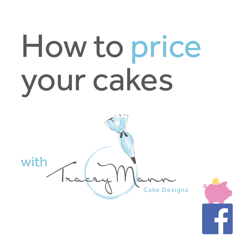 How to price your cakes with Tracey Mann