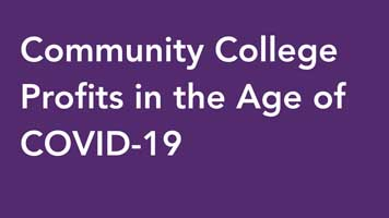 Community College Profits in the Age of COVID-19