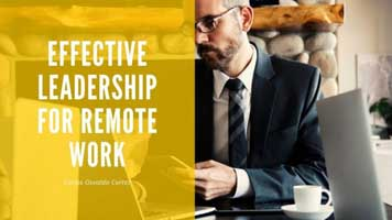 Effective Leadership For Remote Work