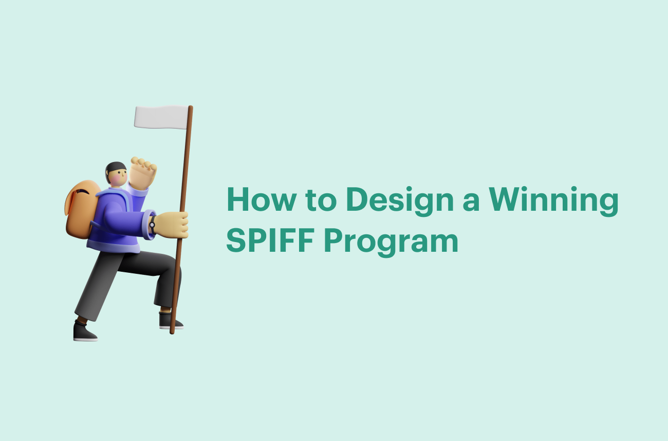 How to Design a Winning SPIFF Program