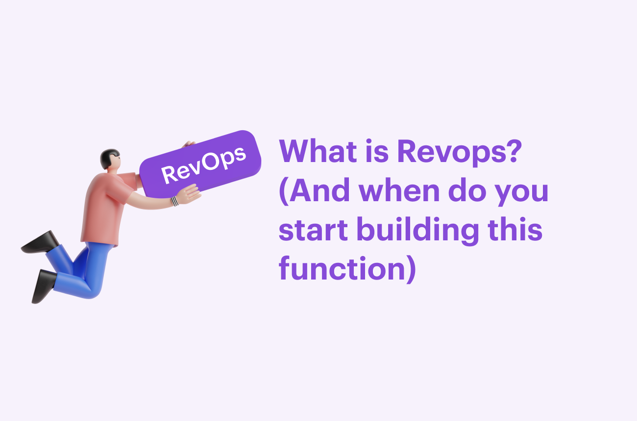 What is Revops? (And when do you start building it)