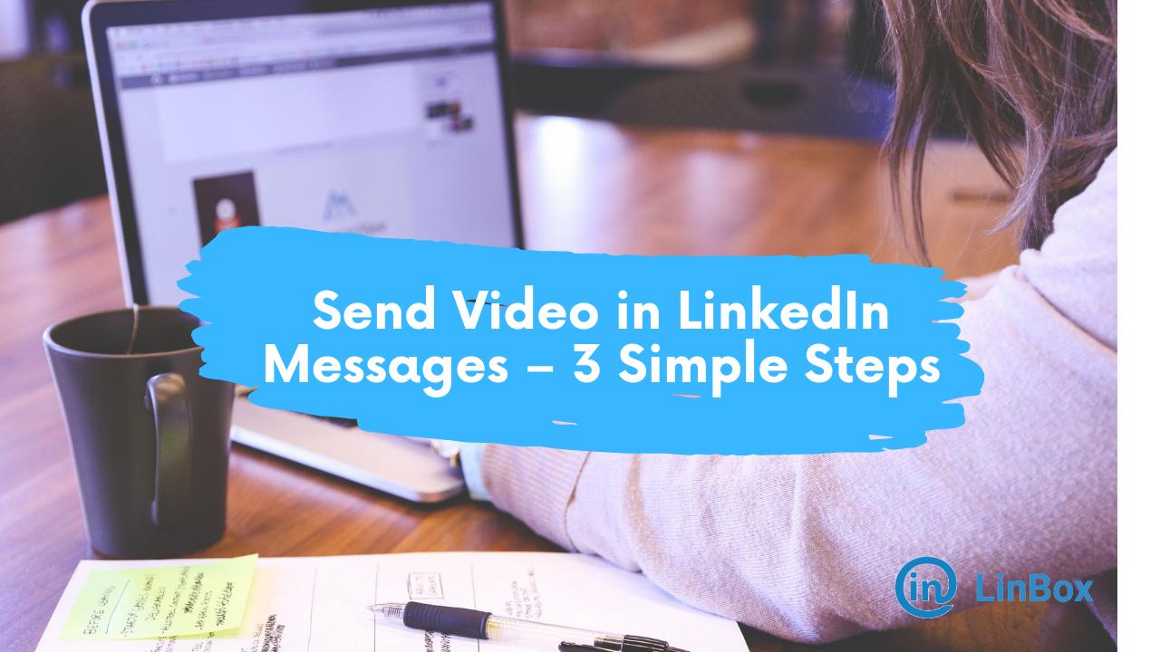 Linkedin Video Messages