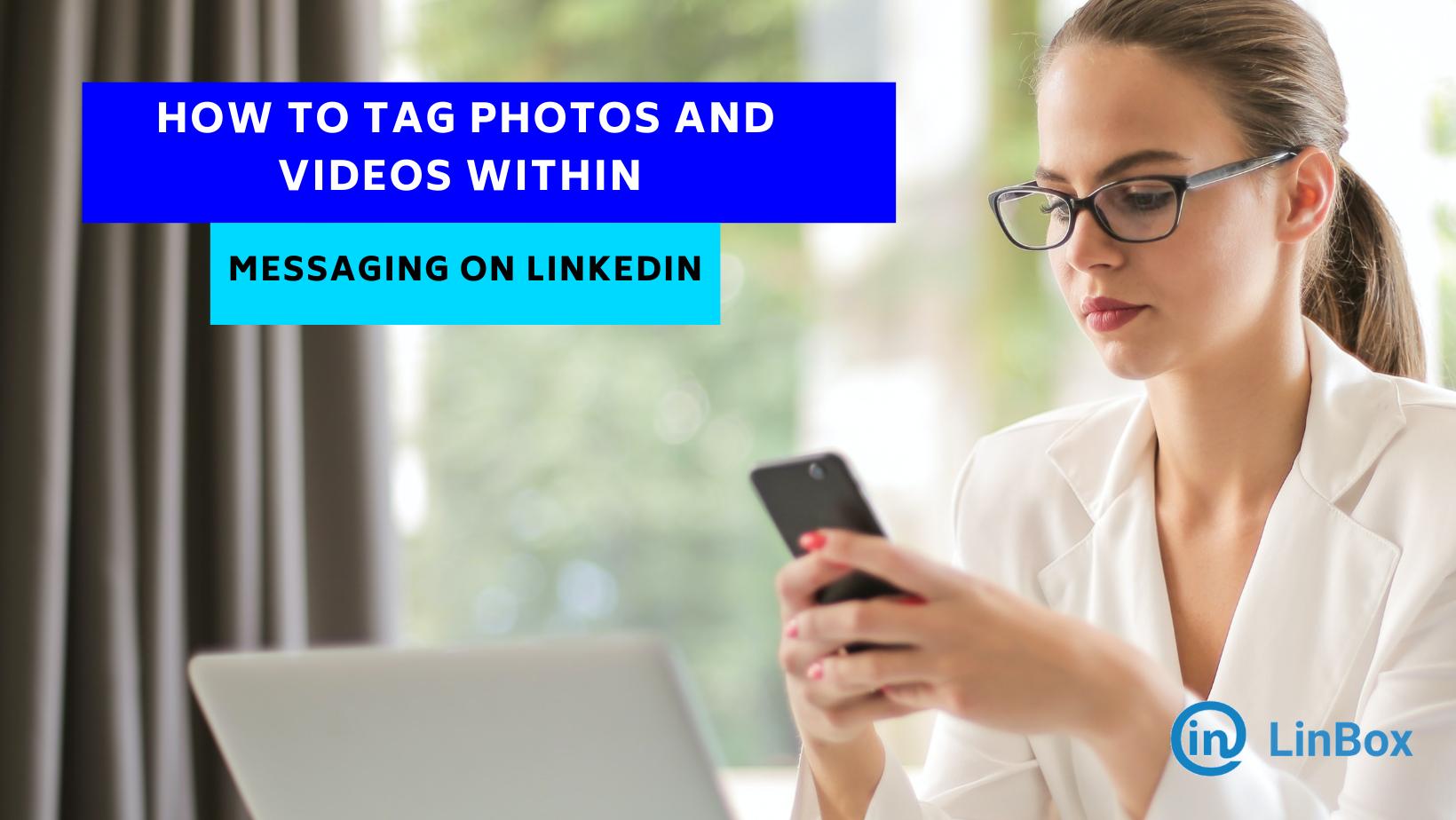 Tagging photos om Linkedin