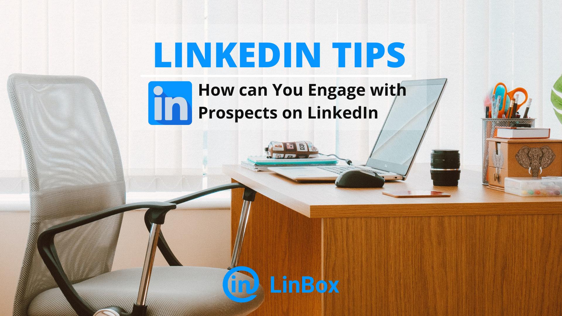 Engage Prospects on Linkedin