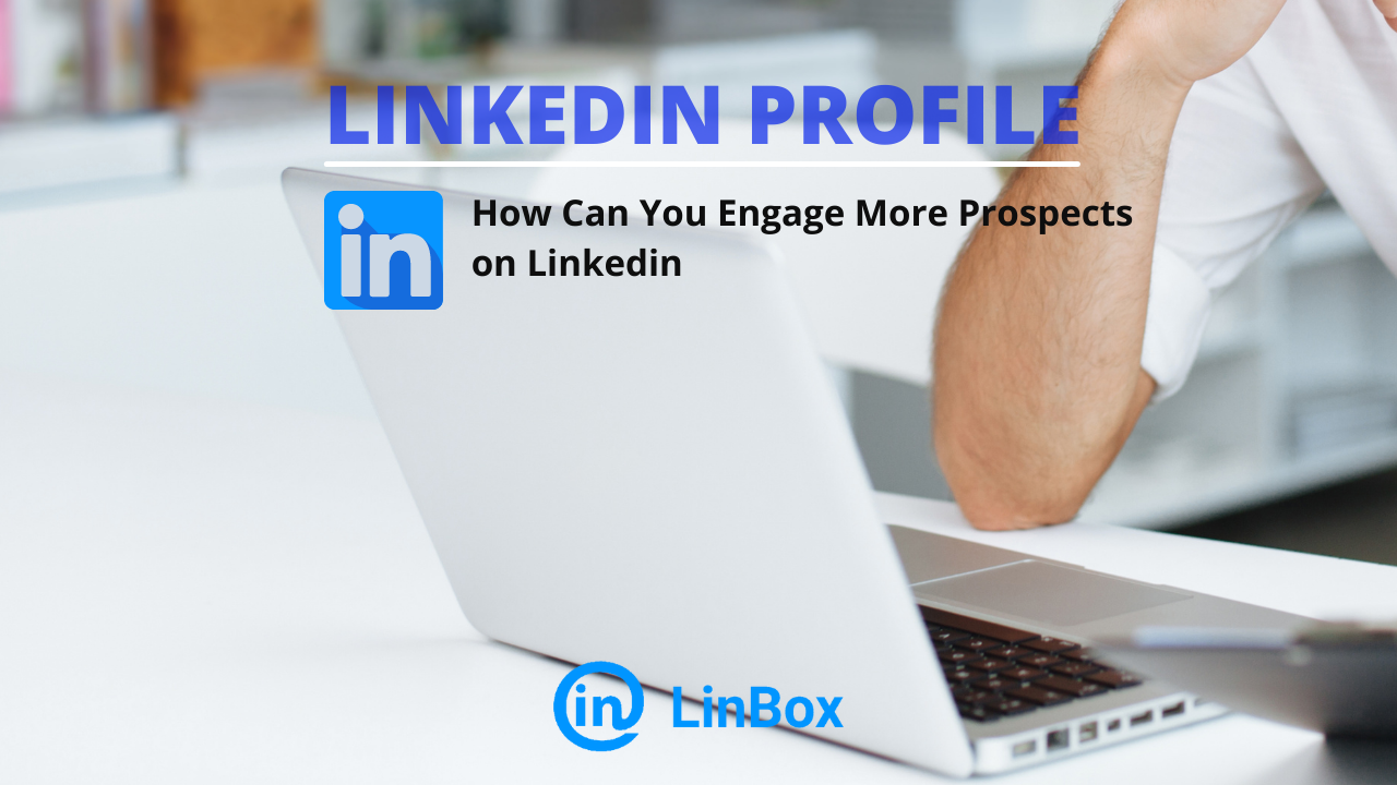 Engage More Prospects