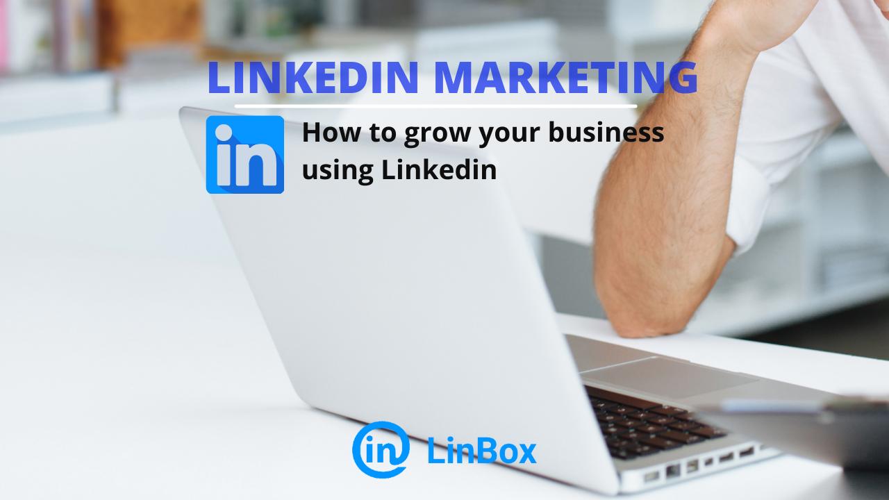 grow your business using Linkedin