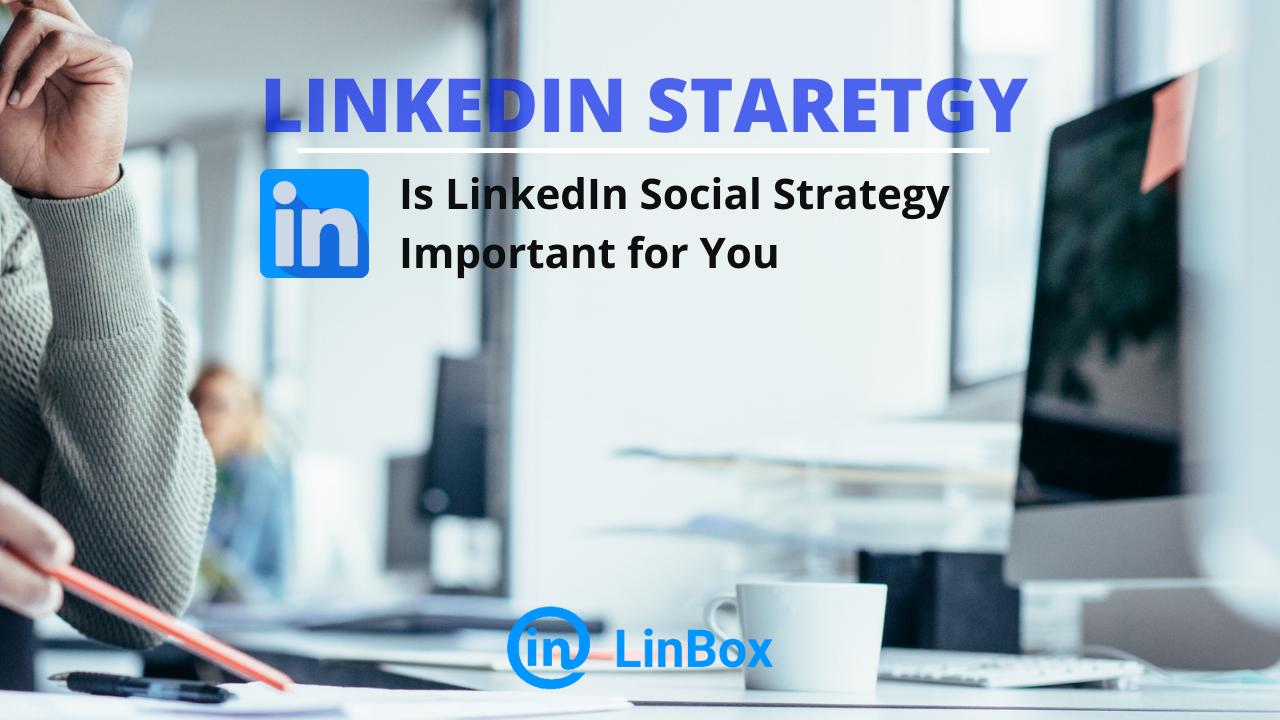 Linkedin Social Strategy