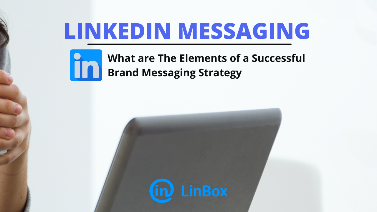 Successful Brand Messaging Strategy