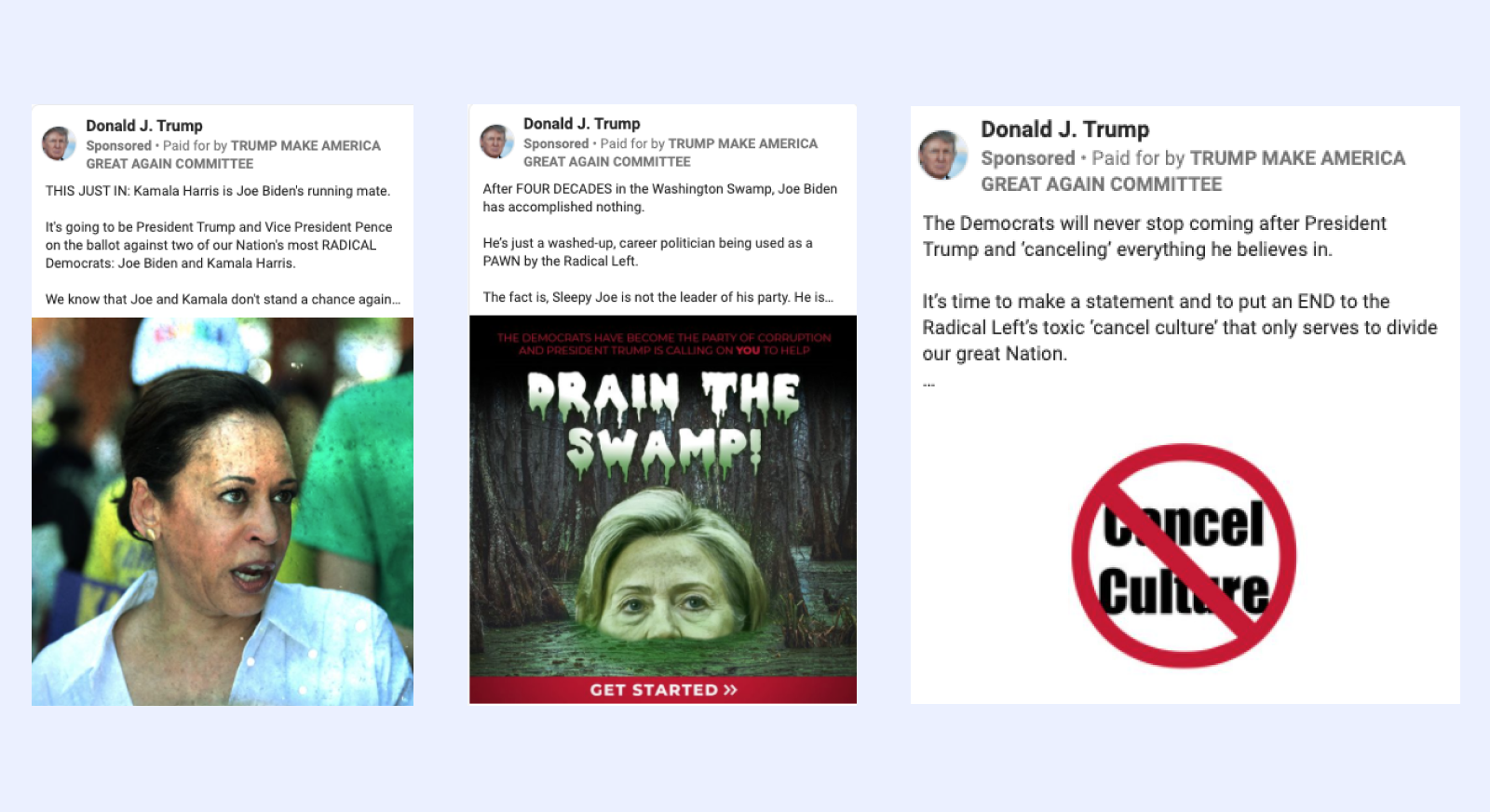 Three Facebook ads from Donald Trump depicting Kamala Harris, Hillary Clinton, and the concept of Cancel Culture.