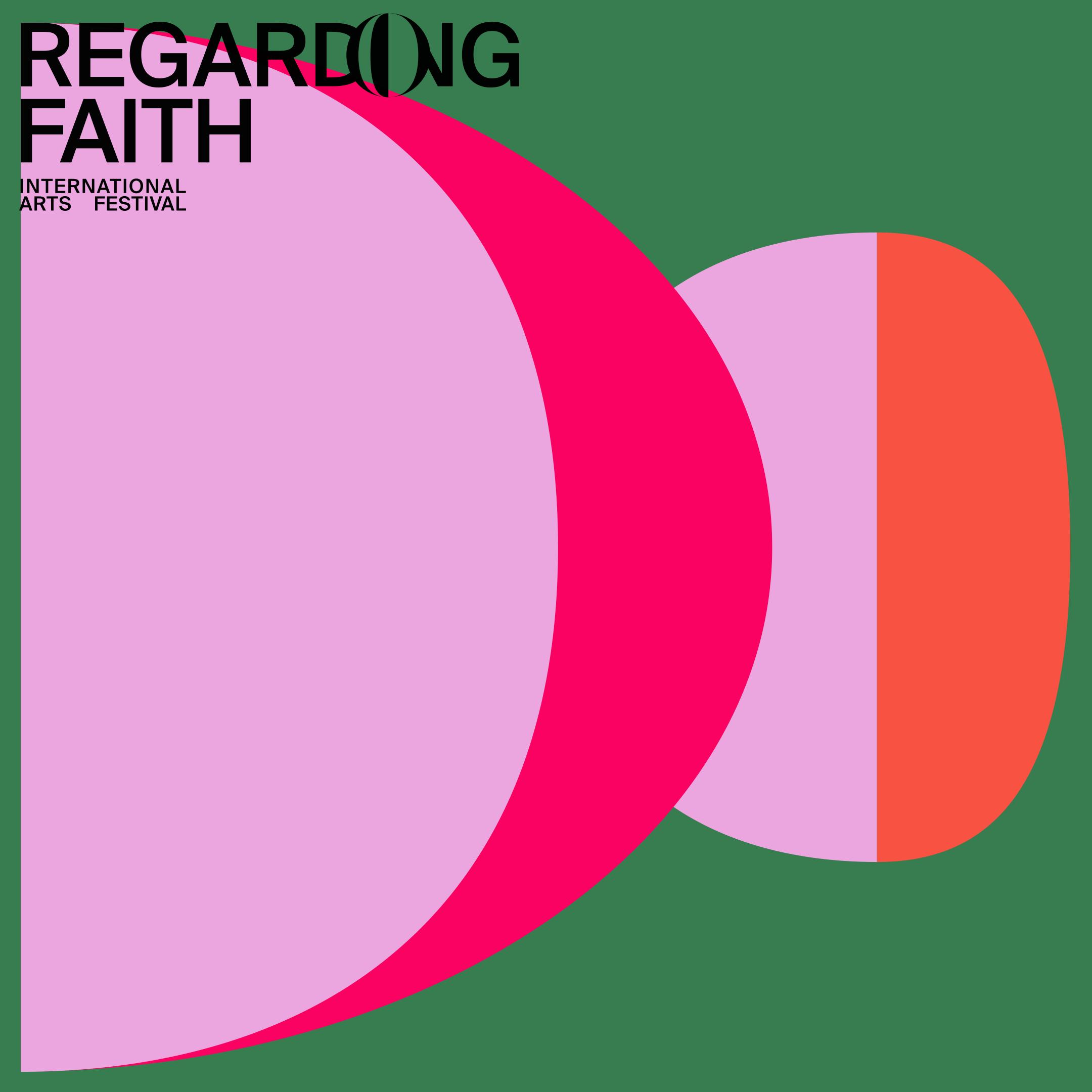 Regarding…  Faith  International Arts Festival —cover art