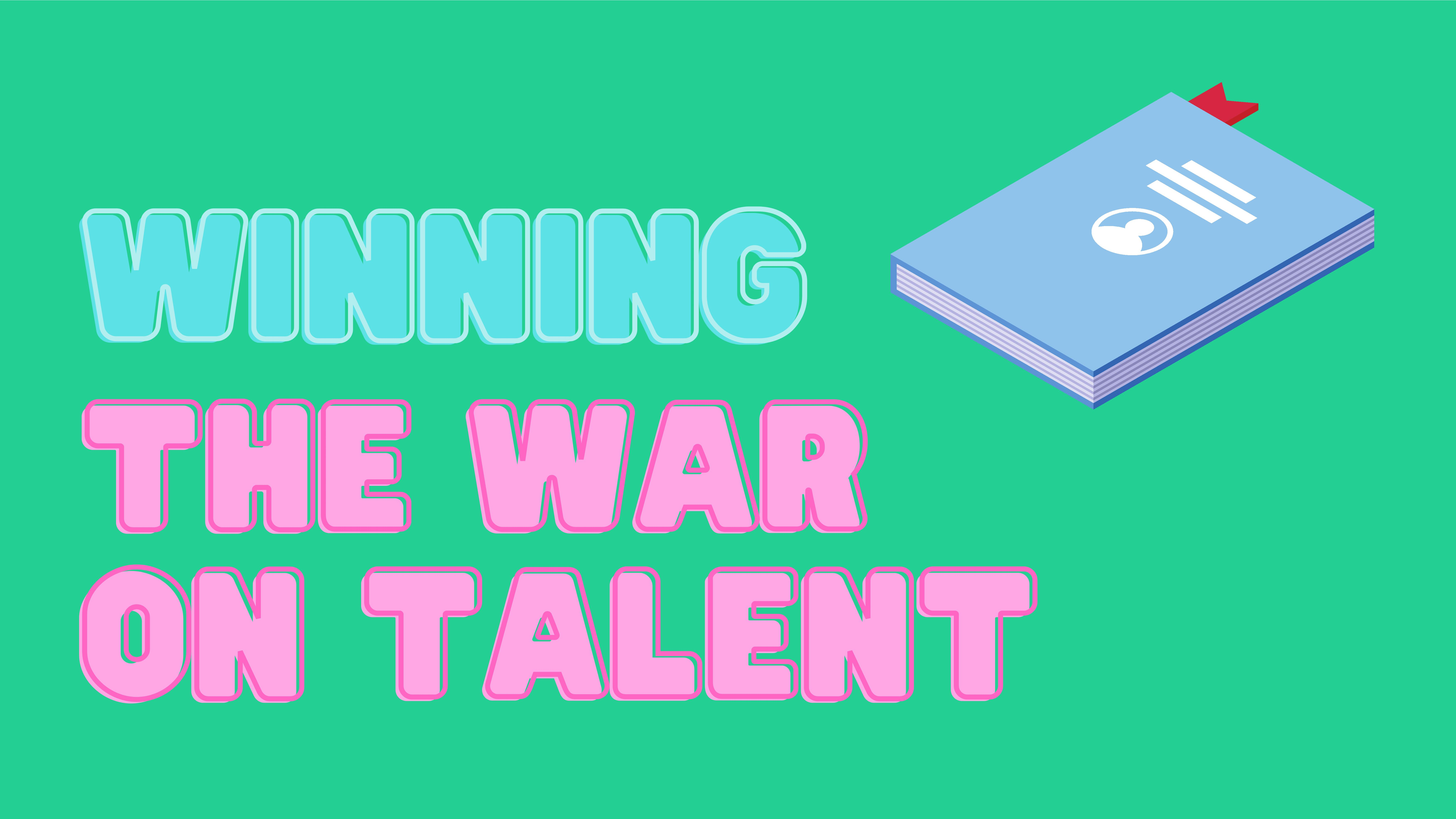 How to Recruit the Best Talent in 2021