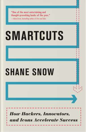 Smartcuts by Shane Snow