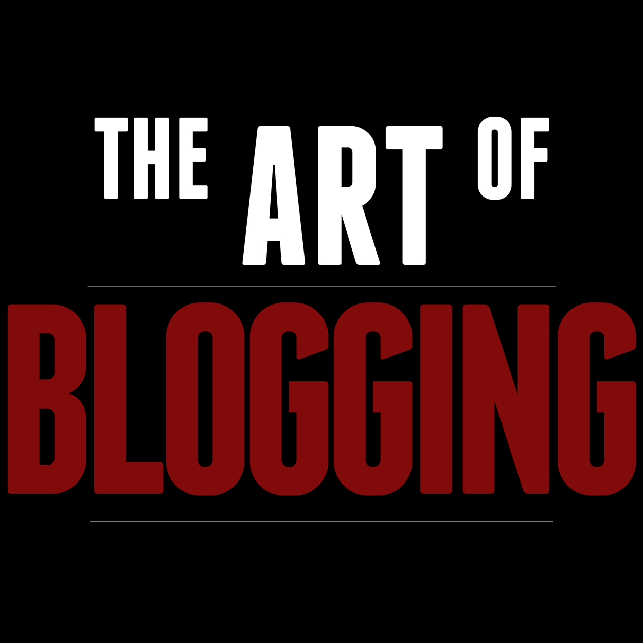 The Art of Blogging