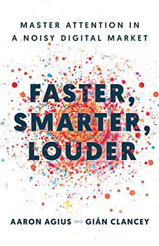 Faster, Smarter, Louder