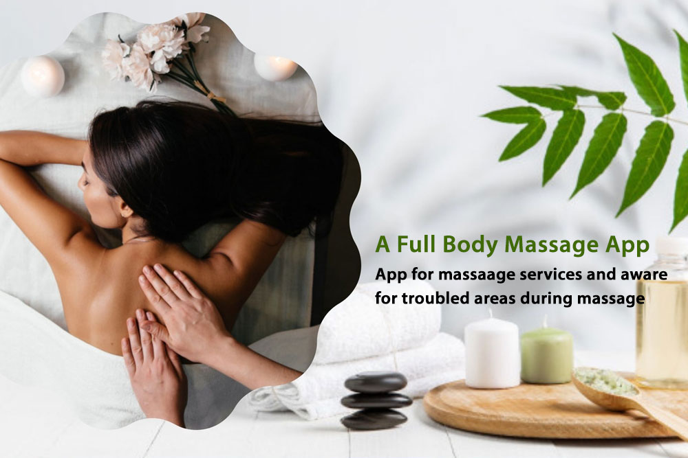 A Full Body Massage App