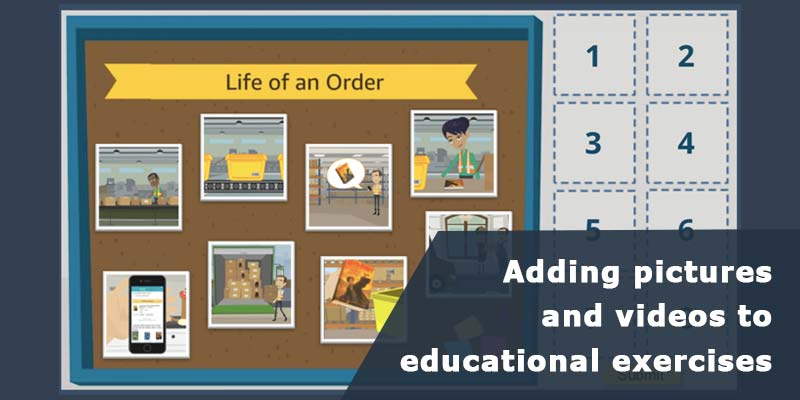Adding Pictures and Videos to Educational Exercises
