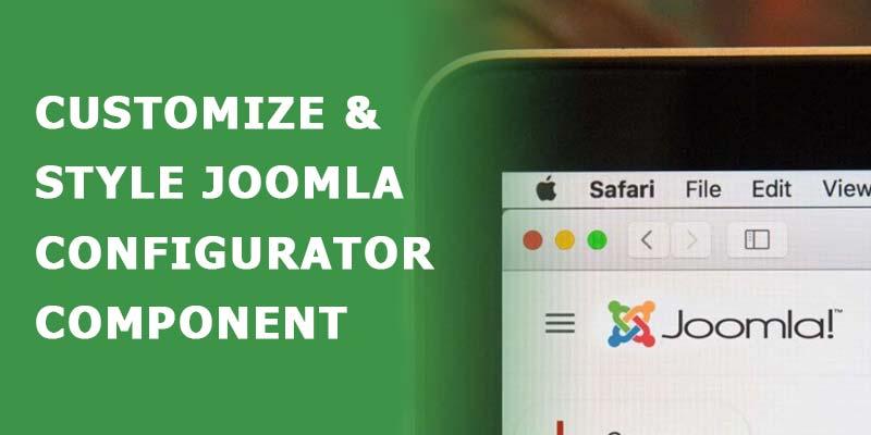 Customize & Style Joomla Configurator Component