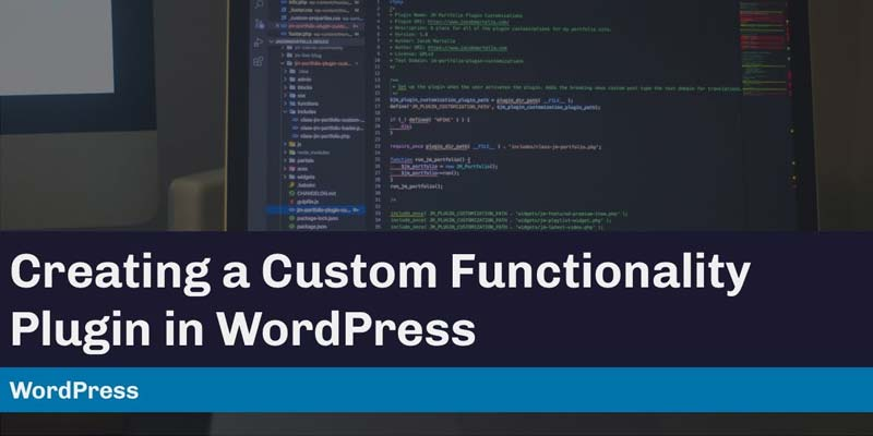 Custom WordPress Functionality (Plugin)