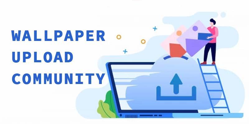 Wallpaper Upload Community