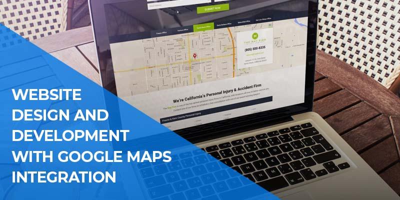 Website Design and Development with Google Maps Integration