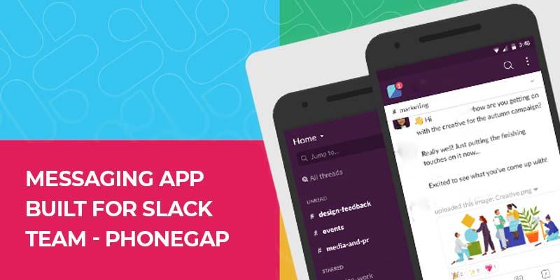 Messaging App built for Slack Team - PhoneGap