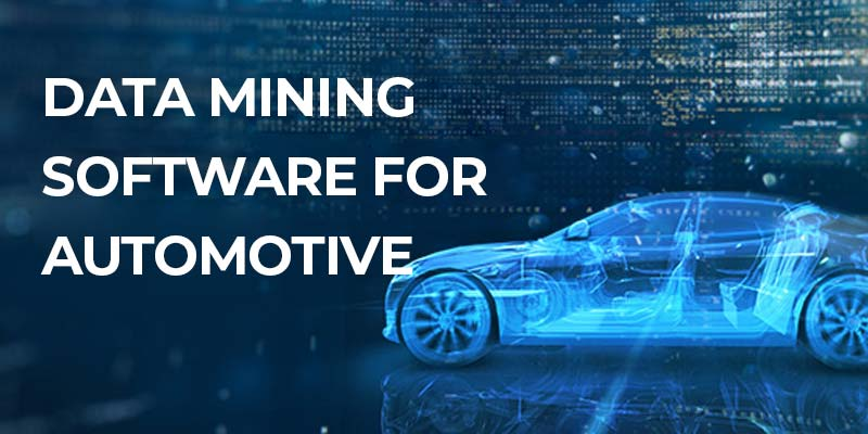 Data Mining Software for Automotive