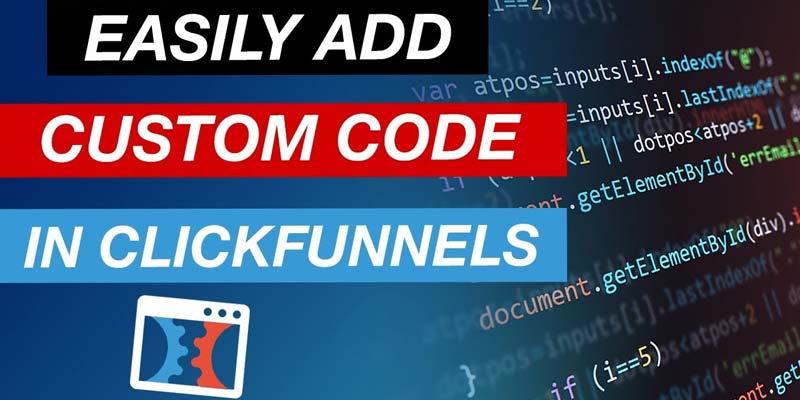 Custom Coding in Clickfunnels