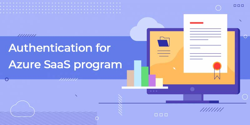 Authentication for Azure SaaS Program