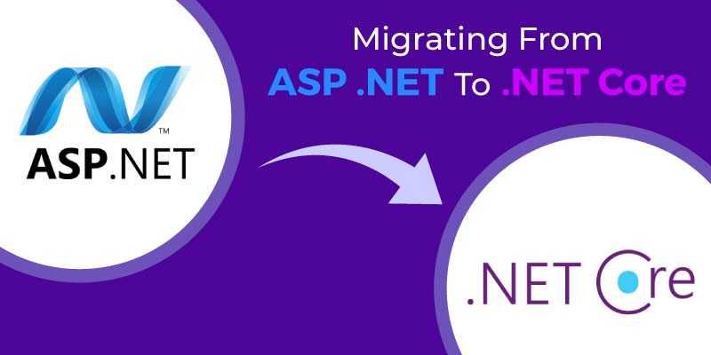 Migrating from ASP.Net to .Net Core