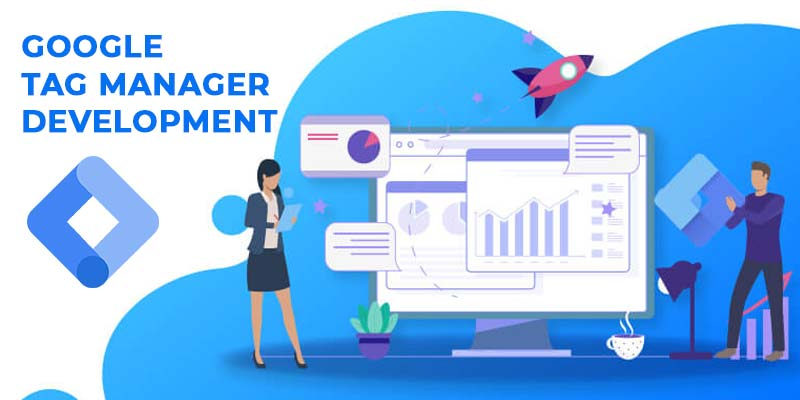 Google Tag Manager Development