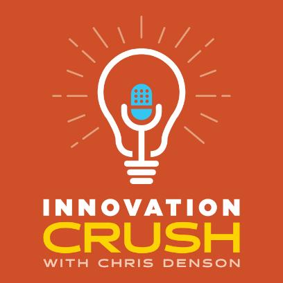 Innovation Crush Podcast Cover