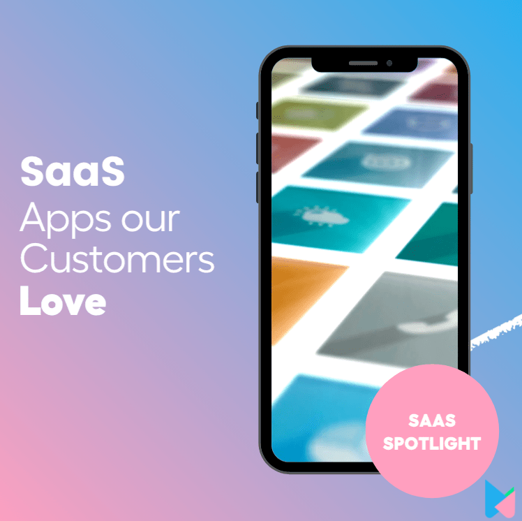 7 SaaS Tools our Customers Can't Live Without
