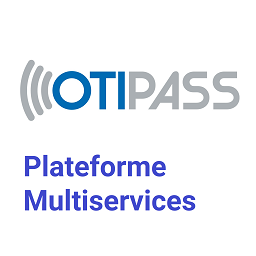 Plateforme multiservices OTIPASS