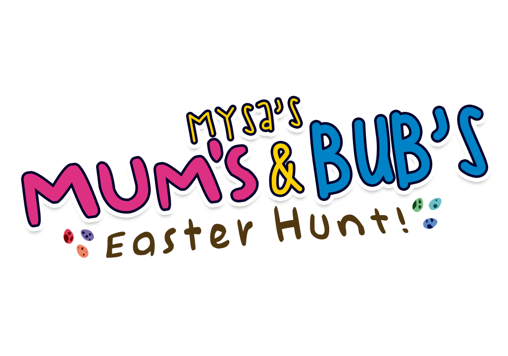 Mum's and Bub's: Easter Hunt!