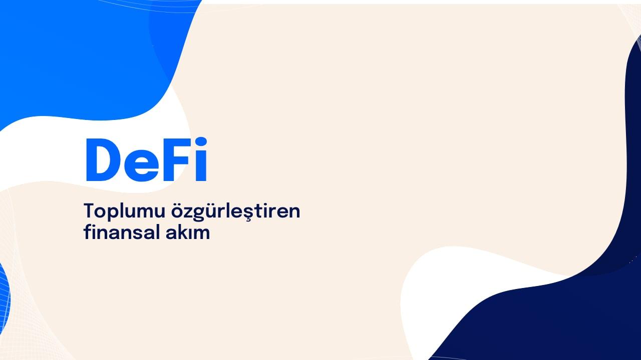Merkeziyetsiz Finans (#DeFi) Nedir?