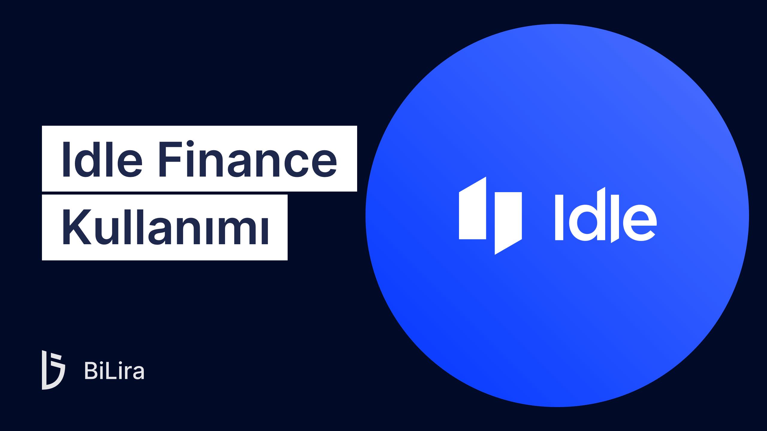 Kripto Para Fon Yönetimi Protokolü: Idle.Finance