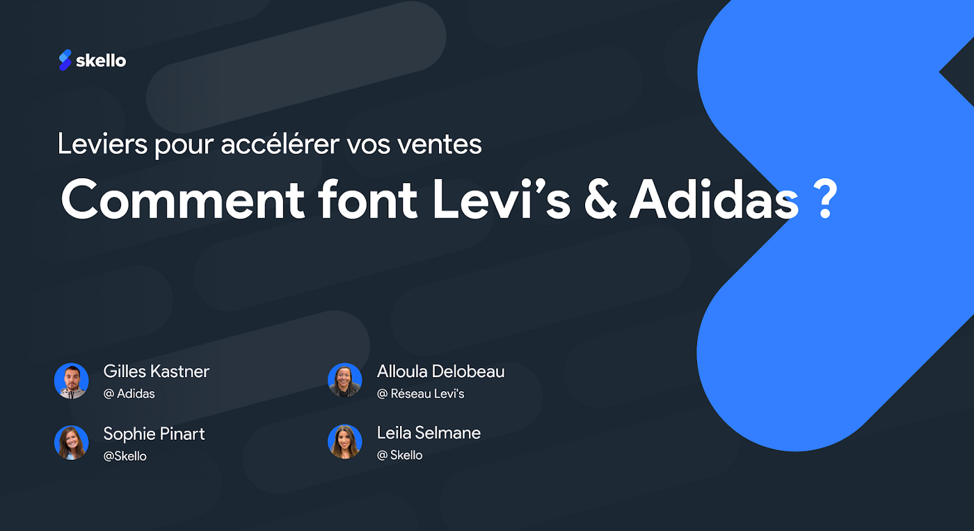 Leviers pour accélérer vos ventes: comment font Levi's et Adidas?