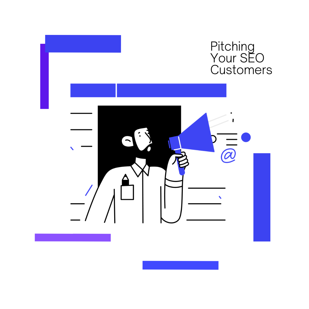 Pitching your SEO SaaS customers