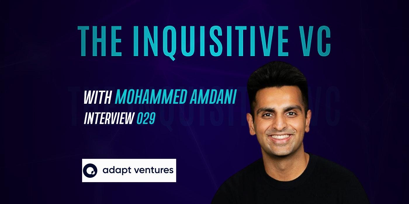 Mohammed Amdani - Adapt Ventures
